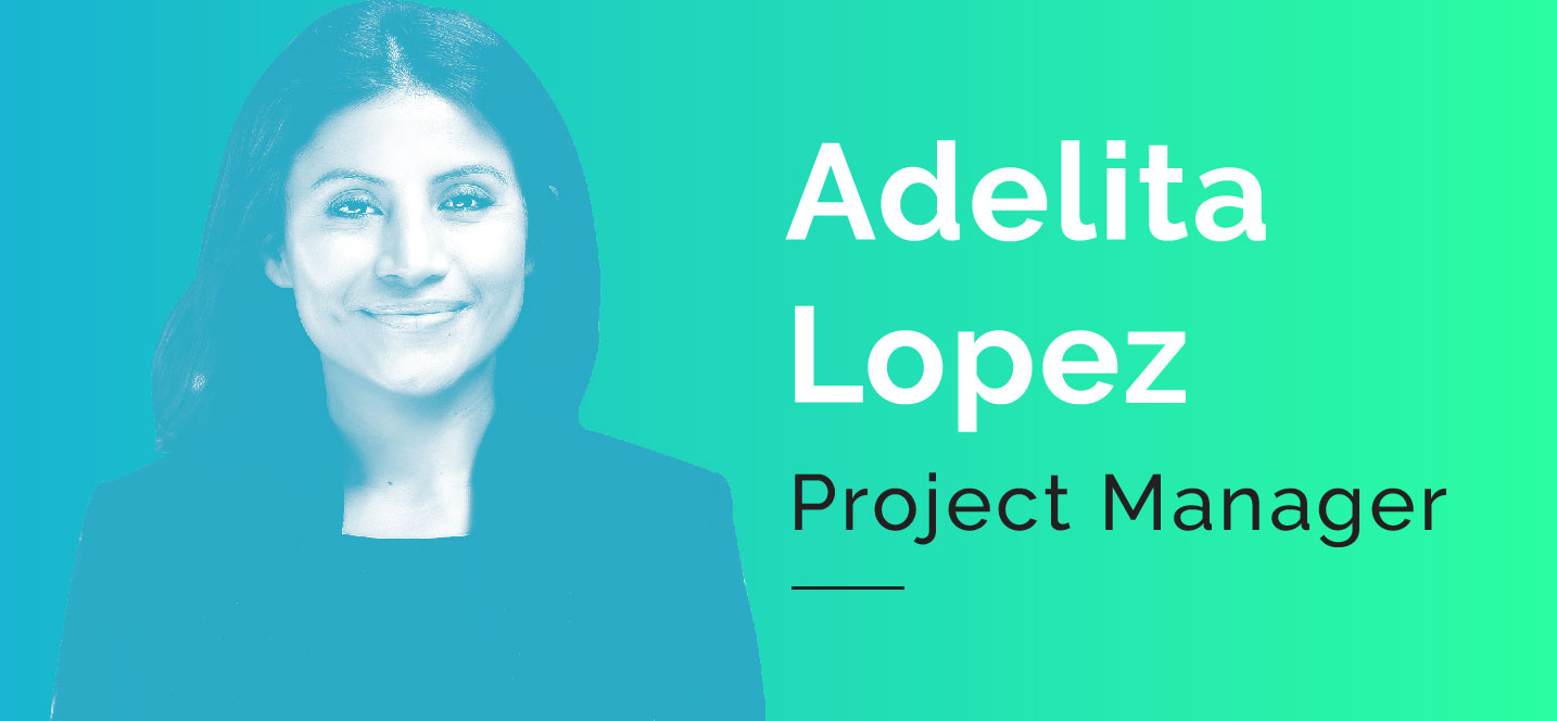Adelita Lopez-project manager