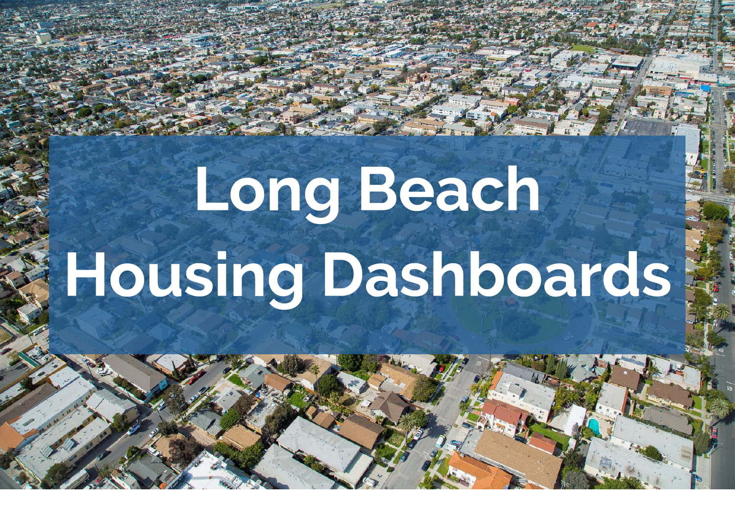 Long Beach Housing Dashboards